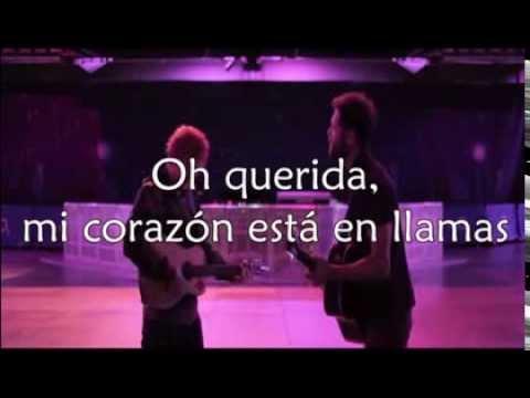 Hearts On Fire - Passenger W/ Ed Sheeran (Traducida Al Español)