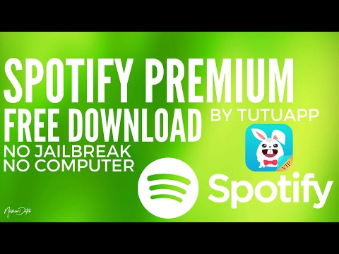 How to get FREE Spotify Premium 2017 Tutuapp No Computer, No Jailbreak/Root