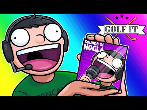 Golf-it Funny Moments - Nogla's New Sound Effects Album!