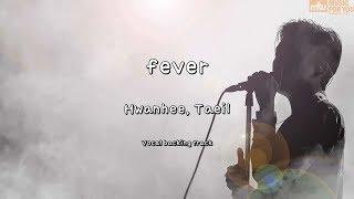 fever - Hwanhee, Taeil (Instrumental & Lyrics)