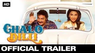 Chalo Dilli - Official Trailer   Lara Dutta, Vinay Pathak, Akshay Kumar