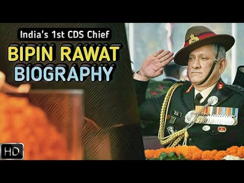 General Bipin Rawat Biography   One Of India's Finest Army Chiefs (Hindi)