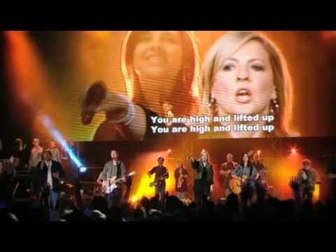High And Lifted Up - Hillsong featuring Darlene Zschech