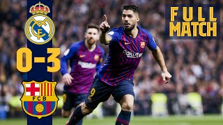 FULL MATCH: REAL MADRID - BARÇA (WHEN SUÁREZ STUNNED EL CLÁSICO!)