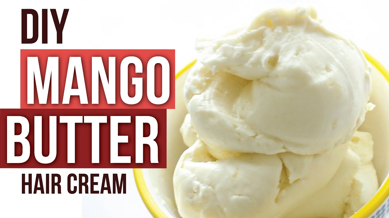 Diy Mango Cupuacu Butter Hair Cream No Coconut Oil Or Shea Butter