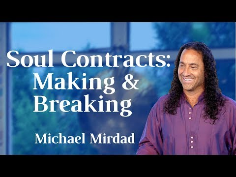 Soul Contracts: Making Them and Breaking Them