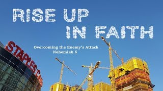 RISE UP IN FAITH: Overcoming the Enemy's Attack - August 27, 2017