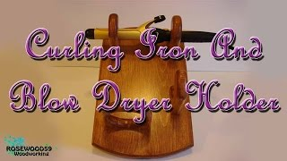 How To Make A Curling Iron And Blow Dryer Holder