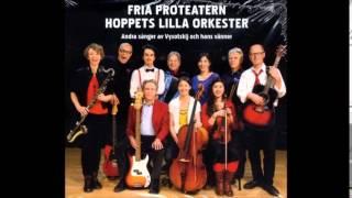 Fria Proteatern - Balladen Om Barndomen