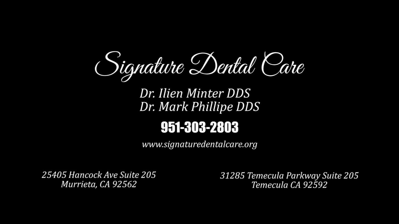 Signature Dental Care Temecula, CA
