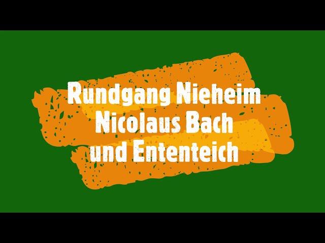 Rundgang Nieheim Nicolaus Bach und Ententeich!