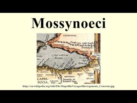 Mossynoeci - YouTube