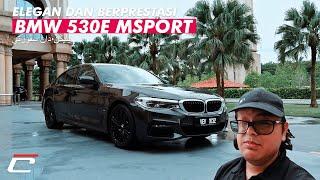 BMW 530e M SPORT - JIMAT MINYAK BEB!