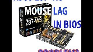 ASUS Z87-WS BIOS MOUSE LAG(, 2015-01-13T19:57:20.000Z)
