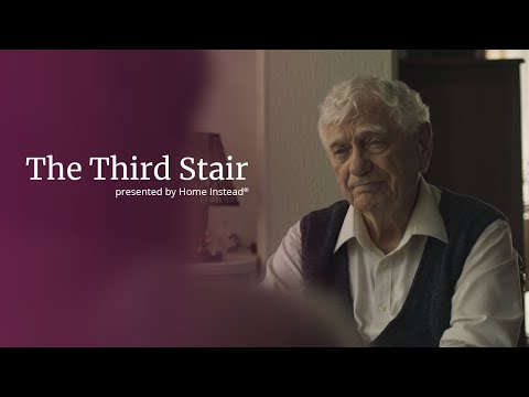 Home Instead Senior Care® Presents: The Third Stair