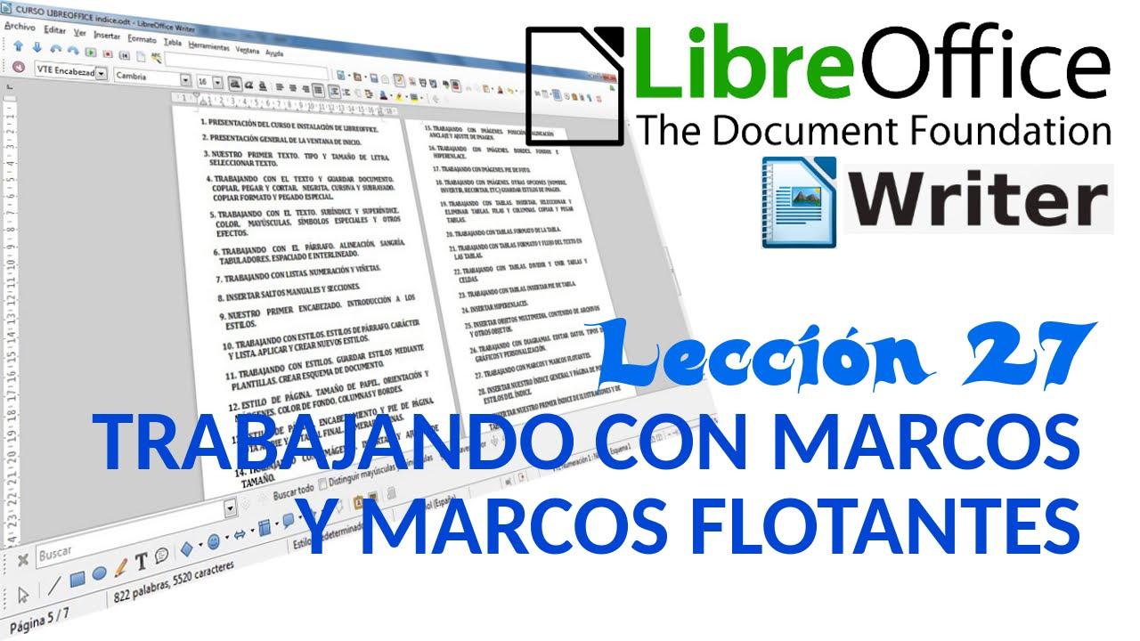 Tutorial LibreOffice Writer - 27/40 Trabajando con marcos y marcos ...