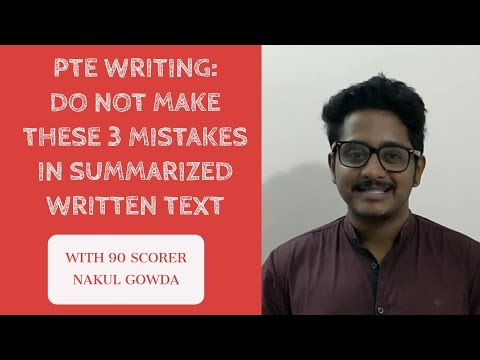 PTE WRITING: DO NOT MAKE THESE 3 MISTAKES IN SUMMARIZED WRITTEN TEXT