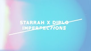 Starrah & Diplo - Imperfections (Official Full Stream)