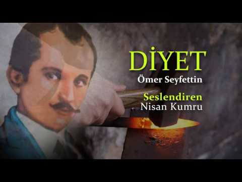 DİYET | Ömer Seyfettin | Seslendiren: Nisan Kumru