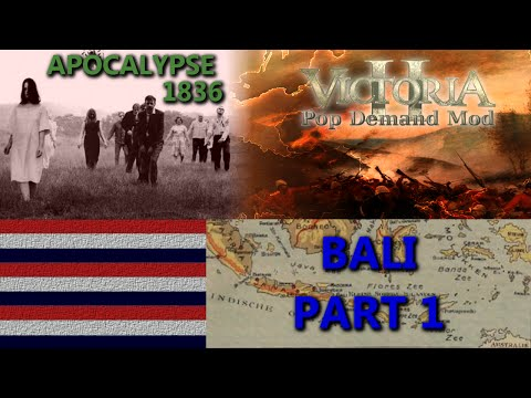 Victoria 2 Multiplayer - Bali - Apocalypse 1836 - Part 1