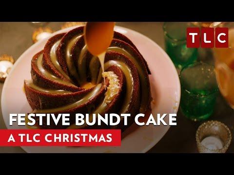 How To Make a Festive Bundt Cake | A TLC Christmas 2016