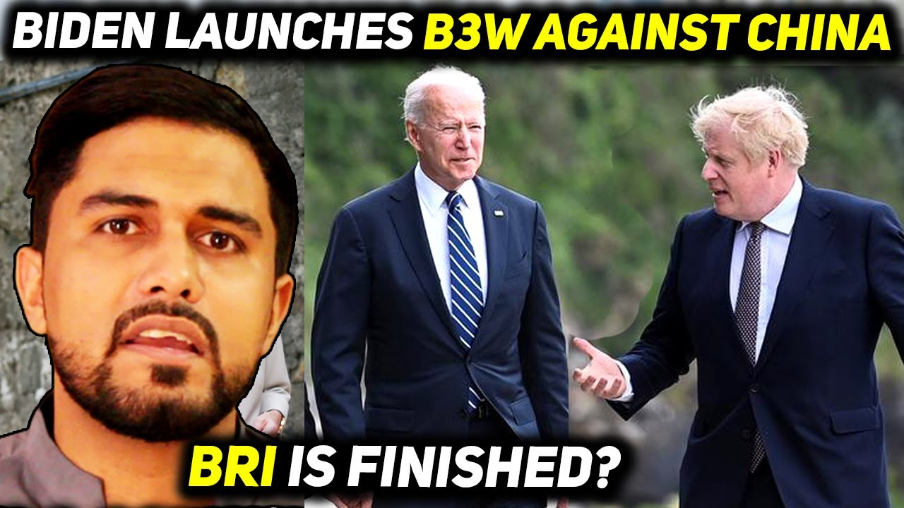 What is US Build Back Better World (B3W) Project to Counter China & BRI - G7 Meeting