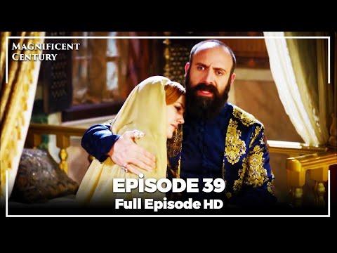 Magnificent Century Episode 39 | English Subtitle