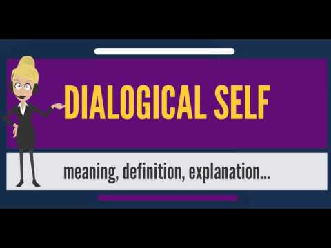 What is DIALOGICAL SELF? What does DIALOGICAL SELF mean? DIALOGICAL SELF meaning & explanation