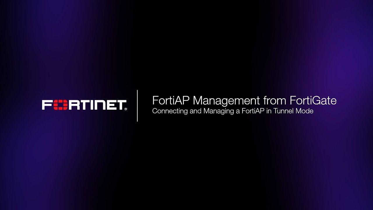 Basic FortiAP Setup - Managed by FortiOS 5 2