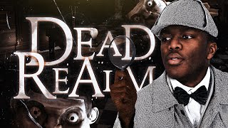 DEAD REALM IS SCARY