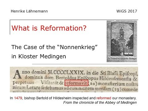 What is Reformation? Opening of 'Reform and Revolt', WiGS 2017