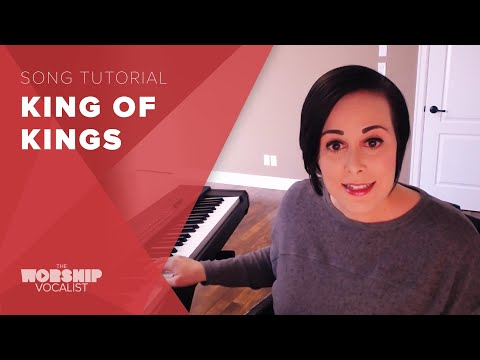"How to Sing ""King of Kings"" (Hillsong)"