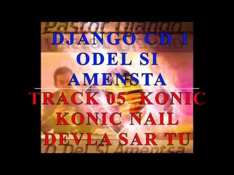 DJANGO CD 1 ODEL SI AMENSTA TRACK 05 KONIC NAIL DEVLA SAR TU KHANGERY  ALEX PARIS