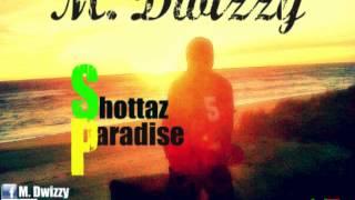 M. Dwizzy- Remember Days