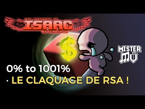 [Binding of Isaac Afterbirth] Claquage de RSA ! (Pay to Play)