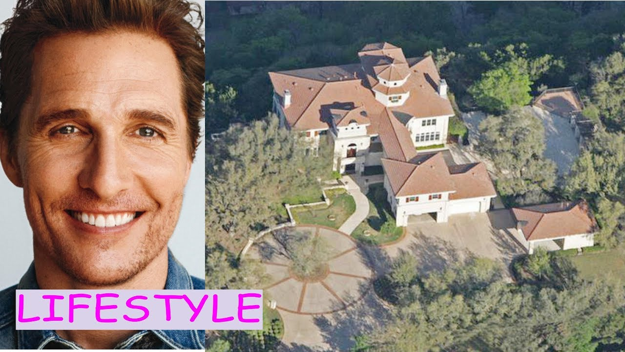 Matthew mcconaughey lifestyle (cars, house, net worth ...