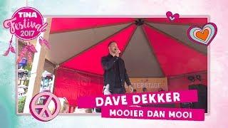 Dave Dekker - Mooier dan mooi   Tina Festival 2017