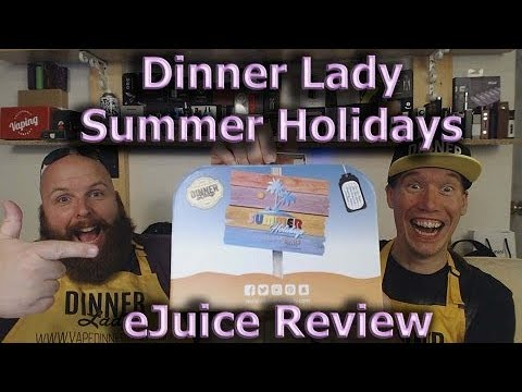 Dinner Lady Summer Holidays eJuice Review