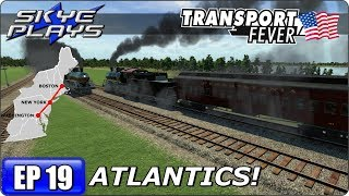 Transport Fever BOS-WASH Part 19 - ATLANTICS! - Gameplay/Simulation Games 2017