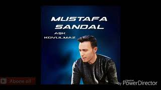 Mustafa sandal (2018)Yeni sarki