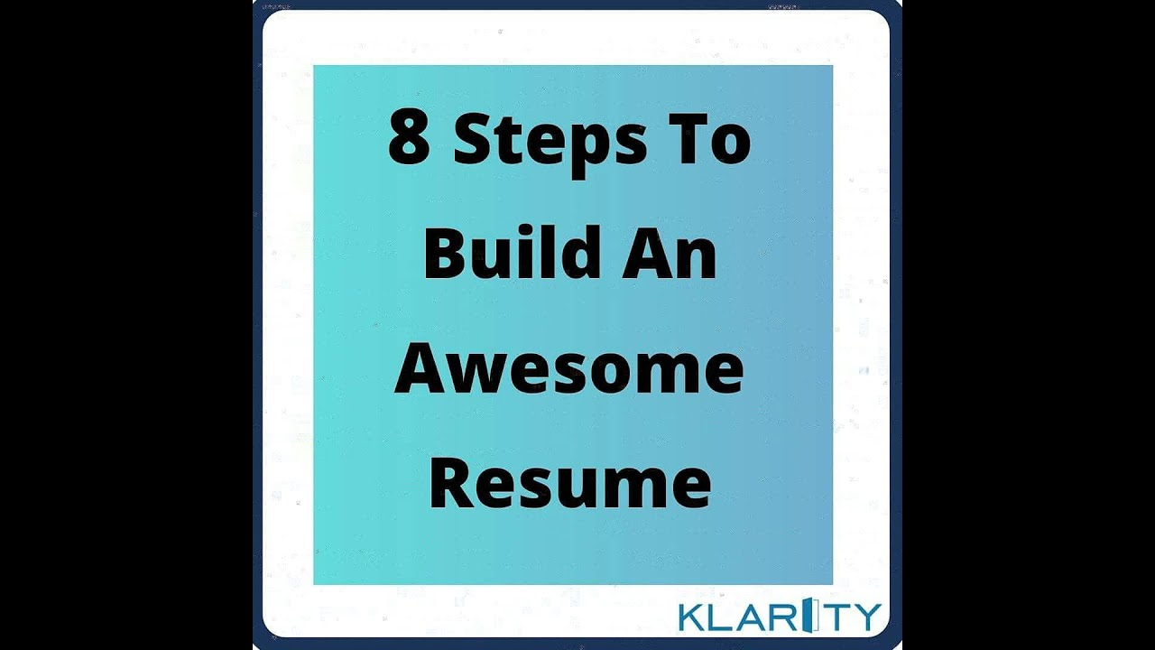 Resume Building Workshop 8 Steps To Build An Awesome Resume