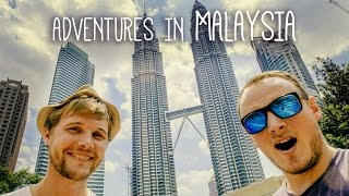 Adventures in Malaysia
