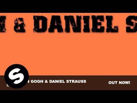 Niels van Gogh & Daniel Strauss - M.U.S.I.C. (Original Mix)