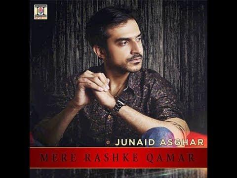 Mere rashke qamar Junaid Asghar live in Glasgow