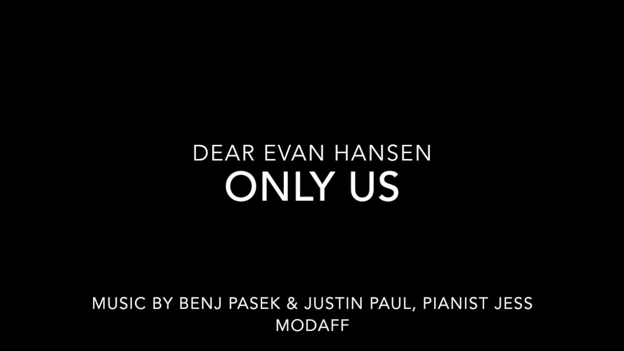 Only Us From Dear Evan Hansen Piano Accompaniment Youtube