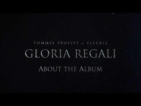 Gloria Regali - About the Album // Tommee Profitt x Fleurie Mp3
