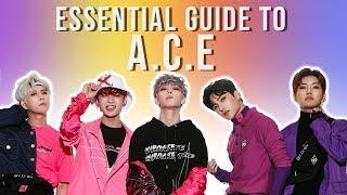 Essential Guide to A.C.E - 2019 Edition!