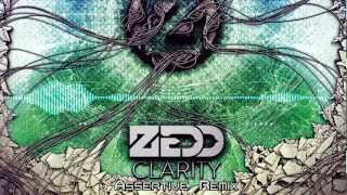Zedd (feat. Foxes) - Clarity (Assertive Remix)