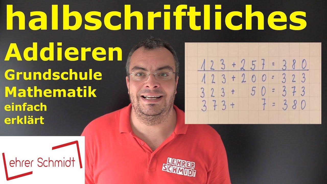 halbschriftliches Addieren   Mathematik   Lehrerschmidt