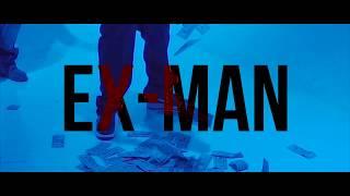 Ex-Man featuring Joe Phats and AK -